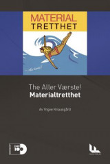 Omslag - The Aller Værste!: Materialtretthet
