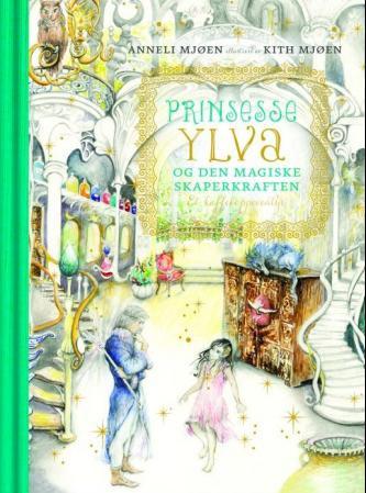 Bilde av Prinsesse Ylva Og Den Magiske Skaperkraften