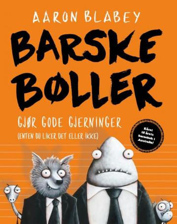 Bilde av Barske Bøller Gjør Gode Gjerninger