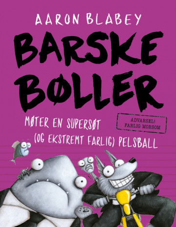 Bilde av Barske Bøller Møter En Supersøt (og Ekstremt Farlig) Pelsball