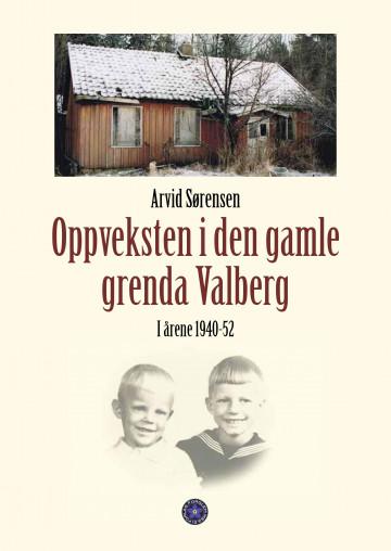 Bilde av Oppveksten I Den Gamle Grenda Valberg