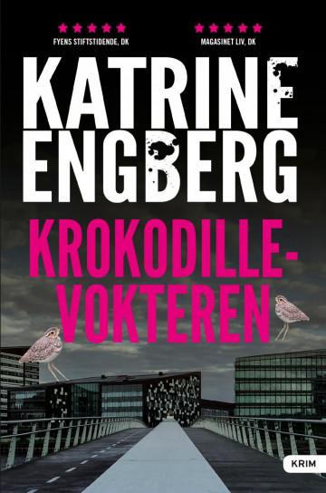 Krokodillevokteren Katrine Engberg {TYPE#Innbundet}