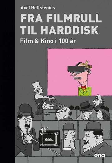 Bilde av Fra Filmrull Til Harddisk