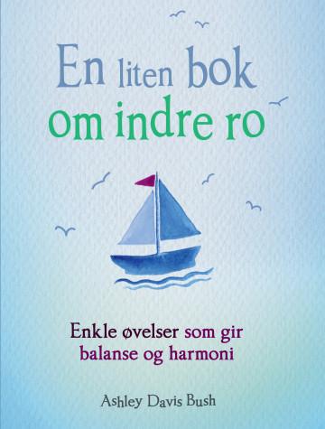Bilde av En Liten Bok Om Indre Ro