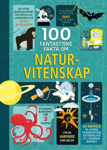 Bilde av 100 Fantastiske Fakta Om Naturvitenskap