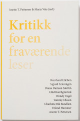Omslag - Kritikk for en fraværende leser = Criticism for an absent reader