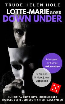Lotte-Marie goes down under av Trude Helén Hole (Ebok)