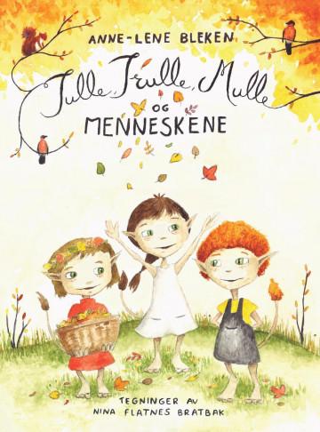 Bilde av Tulle, Trulle, Mulle Og Menneskene