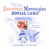 Omslag - The 100 unwritten Norwegian social laws