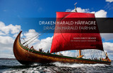 Omslag - Draken Harald Hårfagre = Dragon Harald Fairhair : the word's largest viking ship