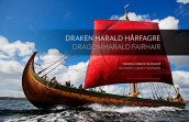 Draken Harald Hårfagre = Dragon Harald Fairhair : the word's largest viking ship av Gunnar Eldjarn og Arne-Terje Sæther (Innbundet)