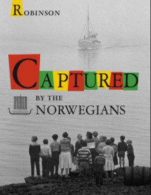 Captured by the Norwegians (Innbundet)