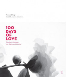 100 days of love av Åsmund Seip (Heftet)