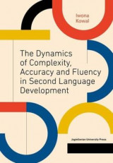 Omslag - The Dynamics of Complexity, Accuracy and Fluency in Second Language Development