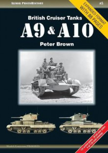 British Cruiser Tanks A9 & A10 av Peter Brown (Heftet)