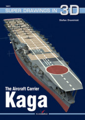 The Aircraft Carrier Kaga av Stefan Draminski (Heftet)