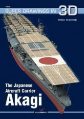 The Japanese Aircraft Carrier Akagi av Stefan Draminski (Heftet)