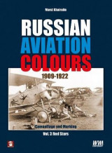 Omslag - Russian Aviation Colours 1909-1922: Red Stars Volume 3
