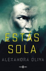 Omslag - Estas Sola/The Last One: A Novel