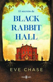 El Secreto de Black Rabbit Hall / Black Rabbit Hall av Eve Chase (Heftet)
