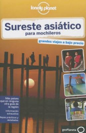 Lonely Planet Sureste Asiatico Para Mochileros av Greg Bloom, Stuart Butler, Lonely Planet, Nick Ray, Simon Richmond, Professor of English Daniel Robinson, Professor of Law Iain Stewart, Ryan Ver Berkmoes, Richard Waters og China Williams (Heftet)