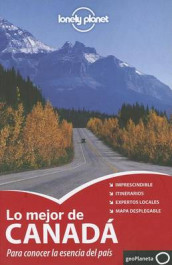 Lonely Planet Lo Mejor de Canada av Catherine Bodry, Celeste Brash, John Lee, Lonely Planet, Emily Matchar, Brandon Presser, Sarah Richards, Brendan Sainsbury, Ryan Ver Berkmoes og Karla Zimmerman (Heftet)