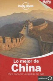 Lonely Planet Lo Mejor de China av Piera Chen, Chung Wah Chow, David Eimer, Damian Harper, Michael Kohn, Lonely Planet, Daniel McCrohan og Christopher Pitts (Heftet)