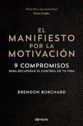 El Manifiesto Por La Motivaci n / The Motivation Manifesto av Brendon Burchard (Heftet)