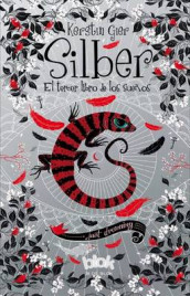 Silber. El Tercer Libro de Los Sue os / Silber 3. the Third Book of Dreams av Kerstin Gier (Heftet)