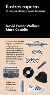 Ilustres Raperos av Mark Costello og David Foster Wallace (Innbundet)