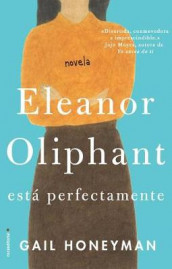 Eleanor Oliphant Esta Perfectamente av Gail Honeyman (Innbundet)