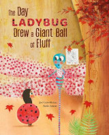 Omslag - The Day Ladybug Drew a Giant Ball of Fluff