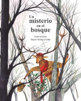 Omslag - Un misterio en el bosque (A Mystery in the Forest)