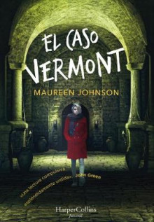 El Caso Vermont (Truly Devious - Spanish Edition) av Maureen Johnson (Heftet)