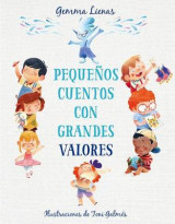 Omslag - Pequenos Cuentos Con Grandes Valores / Little Stories with Big Values