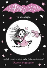 Omslag - Isadora Moon Va Al Colegio / Isadora Moon Goes to School (Isadora Moon, Book 1)