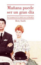 Manana Puede Ser Un Gran Dia av Betty Smith (Heftet)