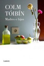 Madres E Hijos / Mothers and Sons. Collection of Short Stories av Colm Toibin (Heftet)