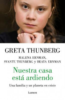 Nuestra Casa Esta Ardiendo / Our House Is on Fire av Greta Thunberg (Heftet)