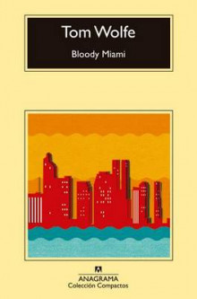 Bloody Miami av Tom Wolfe (Heftet)