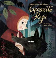 La Verdadera Historia de la Caperucita Roja / The True Story of Little Red Riding Hood av Luis Noriega (Innbundet)