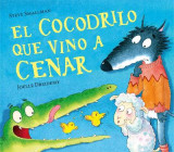 Omslag - El Cocodrilo Que Vino a Cenar / The Crocodile Who Came for Dinner