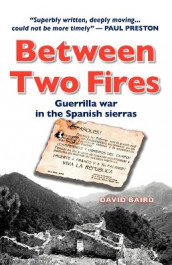 Between Two Fires av David Baird (Heftet)