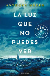 La Luz Que No Puedes Ver/All the Light We Cannot See av Anthony Doerr (Heftet)