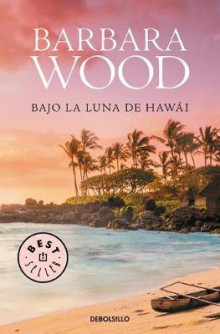 Bajo La Luna de Hawai av Barbara Wood og Thomas Perry (Heftet)