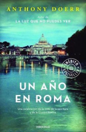 Un Ano En Roma / Four Seasons in Rome: On Twins, Insomnia, and the Biggest Funeral in the History of the World av Anthony Doerr (Heftet)