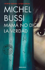 Omslag - Mama No Dice La Verdad / Mommy Isn't Telling the Truth