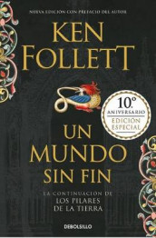 Un Mundo Sin Fin (Los Pilares de la Tierra 2) / World Without End (Kingsbridge, Book 2) av Ken Follett (Innbundet)