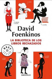 La Biblioteca de Los Libros Rechazados / The Library of Rejected Manuscripts av David Foenkinos (Heftet)