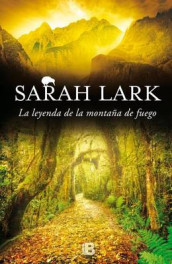 La Leyenda de la Monta a de Fuego / The Legend of the Mountain of Fire av Sarah Lark (Innbundet)